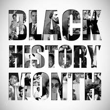 Black History Month: Celebrations Here, There, EVERYWHERE!!!